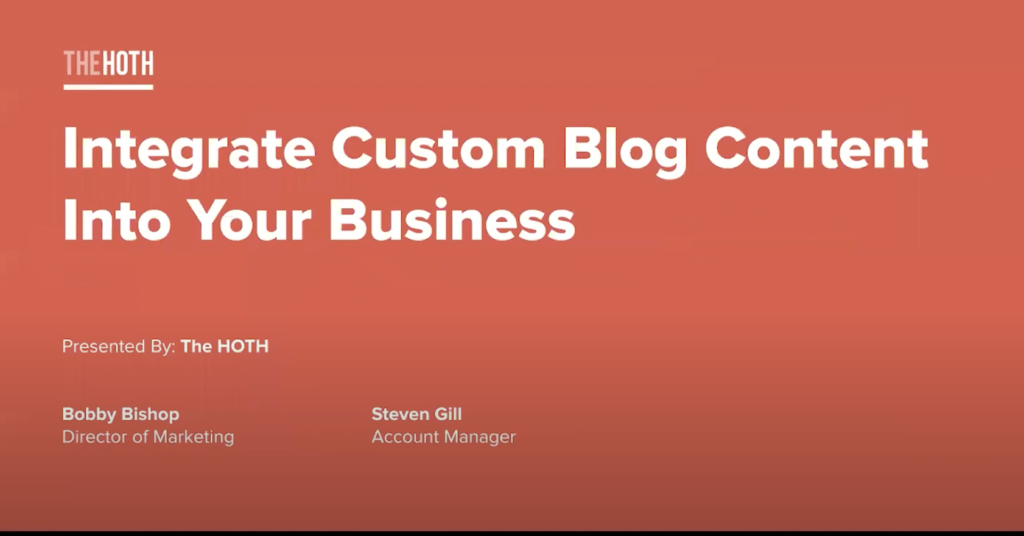 The HOTH ( Custom Blog Content )    Product Session